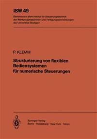 Strukturierung Von Flexiblen Bediensystemen Fur Numerische Steuerungen