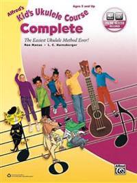 Alfred's Kid's Ukulele Course Complete: The Easiest Ukulele Method Ever!, Book & Online Audio
