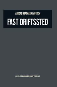Fast driftssted