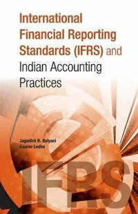 International Financial Reporting Standards Ifrs and Indian Accounting Practices