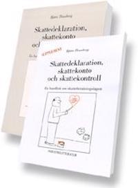 Skattedeklaration, skattekonto och skattekontroll -- en handbok om skttebetalningslagen