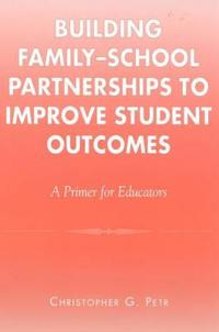Building Family-School Partnerships to Improve Student Outcomes
