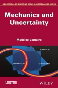 Mechanics and Uncertainty