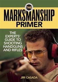 The Marksmanship Primer