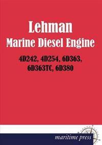 Lehman Marine Diesel Engine 4d242, 4d254, 6d363, 6d363tc, 6d380