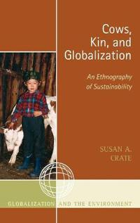 Cows, Kin And Globalization