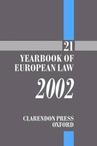 The Yearbook of European Law: Volume 21: 2002