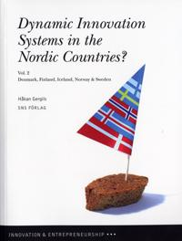 Dynamic innovation systems in the Nordic countries? : Denmark, Finland, Iceland, Norway & Sweden. Vol. 2 - Håkan Gergils | Laserbodysculptingpittsburgh.com