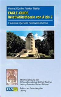 Eagle-Guide Relativitatstheorie Von a Bis Z
