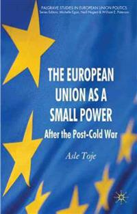 The European Union As a Small Power