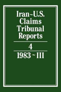 Iran-U.S. Claims Tribunal Reports: Volume 4