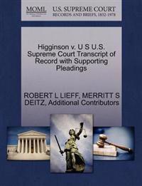 Higginson V. U S U.S. Supreme Court Transcript of Record with Supporting Pleadings