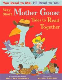 Very Short Mother Goose Tales to Read Together