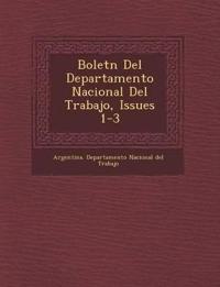 Bolet N del Departamento Nacional del Trabajo, Issues 1-3