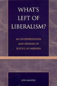 What's Left of Liberalism?