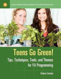 Teens Go Green!