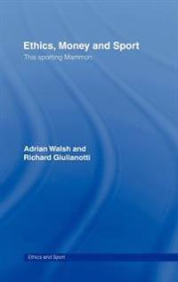 Ethics, Money And Sport