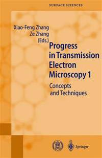 Progress in Transmission Electron Microscopy 1