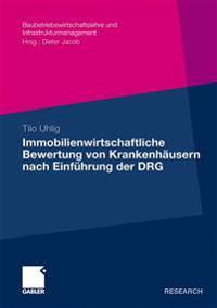 Immobilienwirtschaftliche Bewertung Von Krankenhäusern Nach Einführung Der DRG