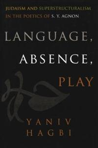 Language, Absence, Play
