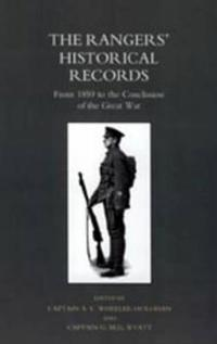 Rangers O Historical Records from 1859 to the Conclusion of the Great War