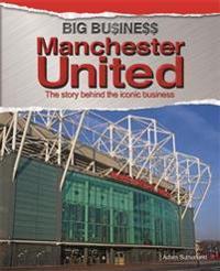 Big Business  Manchester United - Adam Sutherland - böcker (9780750280679)     Bokhandel