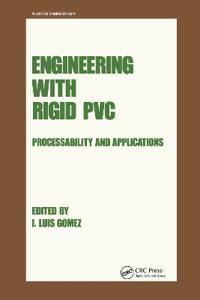 Engineering with Rigid PVC