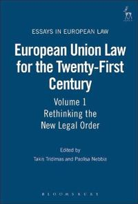 European Union Law For The Twenty-first Century