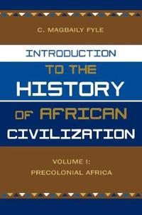 Introduction to the History of African Civilization
