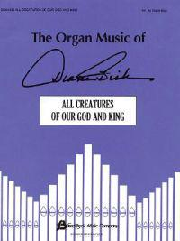Introduction and Theme and Variations on All Creatures of Our God and King: Organ Solo
