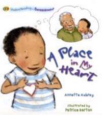Understanding... A Place in my Heart