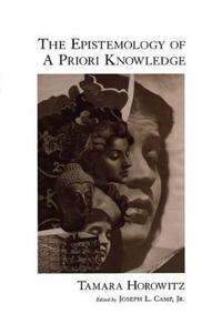 The Epistemology of A Priori Knowledge