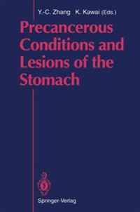 Precancerous Conditions and Lesions of the Stomach