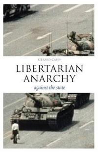 Libertarian Anarchy