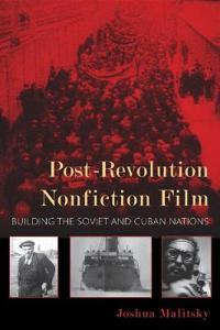Post-Revolution Nonfiction Film