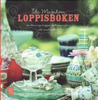 Loppisboken : om blommiga koppar, fattigmanssilver och annat vackert