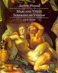 Joachim Wtewael -Mars and Venus Surprised by Vulcan