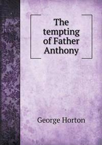 The Tempting of Father Anthony