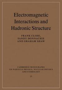 Electromagnetic Interactions and Hadronic Structure