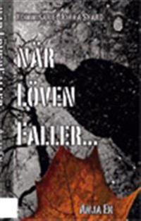 När löven faller