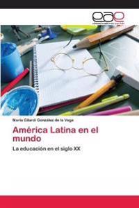 America Latina En El Mundo