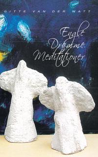 Engle, Drømme, Meditationer