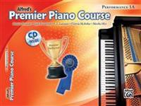 Premier Piano Course Performance, Bk 1a: Book & CD [With CD]