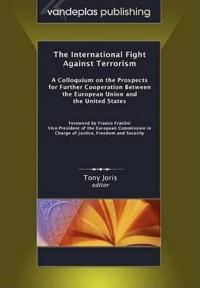 The International Fight Against Terrorism