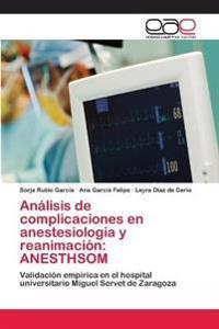 Analisis de Complicaciones En Anestesiologia y Reanimacion