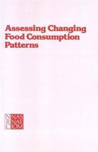 Assessing Changing Food Consumption Patterns