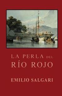 La Perla del Rio Rojo