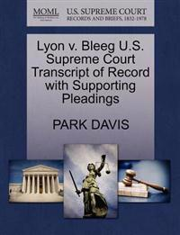 Lyon V. Bleeg U.S. Supreme Court Transcript of Record with Supporting Pleadings