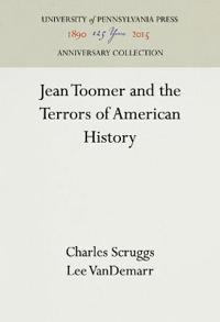 Jean Toomer and the Terrors of American History