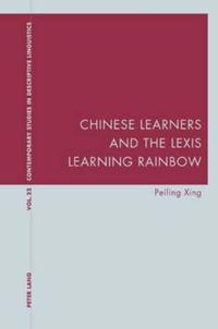 Chinese Learners and the Lexis Learning Rainbow